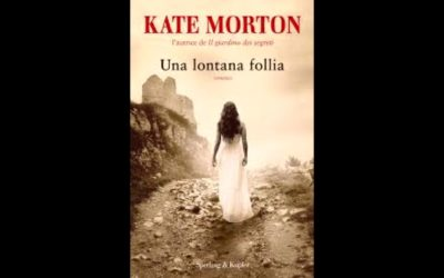 Audio recensione: Una lontana follia, di Kate Morton