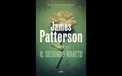 IL SECONDO MARITO DI JAMES PATTERSON