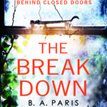 B. A. PARIS – THE BREAKDOWN