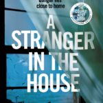 SHARI LAPENA – A STRANGER IN THE HOUSE