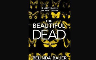 BELINDA BAUER – THE BEAUTIFUL DEAD