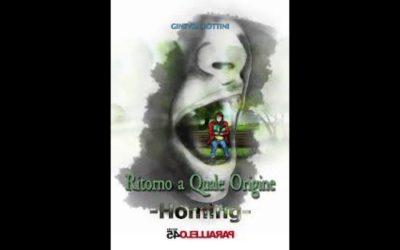 Ritorno a Quale Origine – HOMING – di Ginevra Bottini