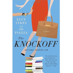 LUCY SYKES & JO PIAZZA – THE KNOCKOFF