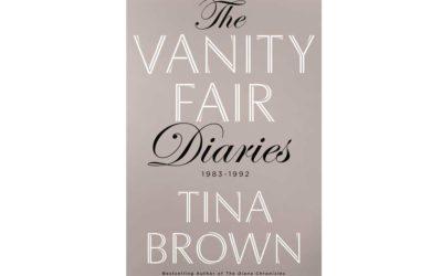 TINA BROWN – THE VANITY FAIR DIARIES 1983 – 1992