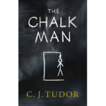 C. J. TUDOR – THE CHALK MAN