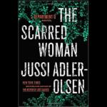 JUSSI ADLER-OLSEN – THE SCARRED WOMAN