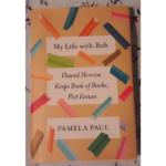 Pamela Paul – My life with Bob: Flawed heroine keeps book of books, plot ensues