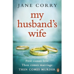 JANE CORRY – MY HUSBAND'S WIFE