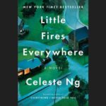 CELESTE NG – LITTLE FIRES EVERYWHERE