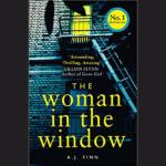 A.J. FINN – THE WOMAN IN THE WINDOW