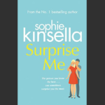 SOPHIE KINSELLA – SURPRISE ME