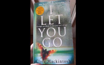 CLARE MACKINTOSH – I LET YOU GO