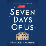 FRANCESCA HORNAK – SEVEN DAYS OF US