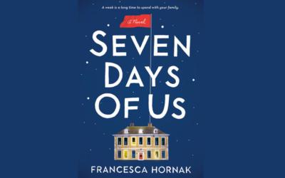 FRANCESCA HORNAK – SEVEN DAYS OF US
