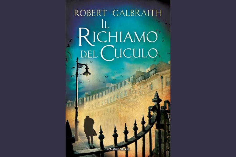 ROBERT GALBRAITH – THE CUCKOO'S CALLING