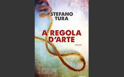 """""""A Regola D'Arte"""" di Stefano Tura"""