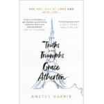 ANSTEY HARRIS – THE TRUTHS AND TRIUMPHS OF GRACE ATHERTON