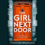 PHOEBE MORGAN – THE GIRL NEXT DOOR