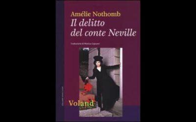 """""""Il delitto del Conte Neville"""", di Amelie Nothomb Una recensione dal tratto familiare"""