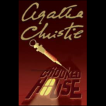 AGATHA CHRISTIE – CROOKED HOUSE