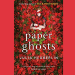 JULIA HEABERLIN – PAPER GHOSTS