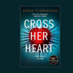 SARAH PINBOROUGH – CROSS HER HEART