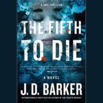 J. D. BARKER – THE FIFTH TO DIE