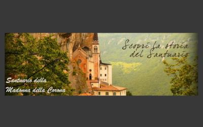 MADONNA DELLA CORONA Santuario del Monte Baldo – La Chiesa nella Roccia