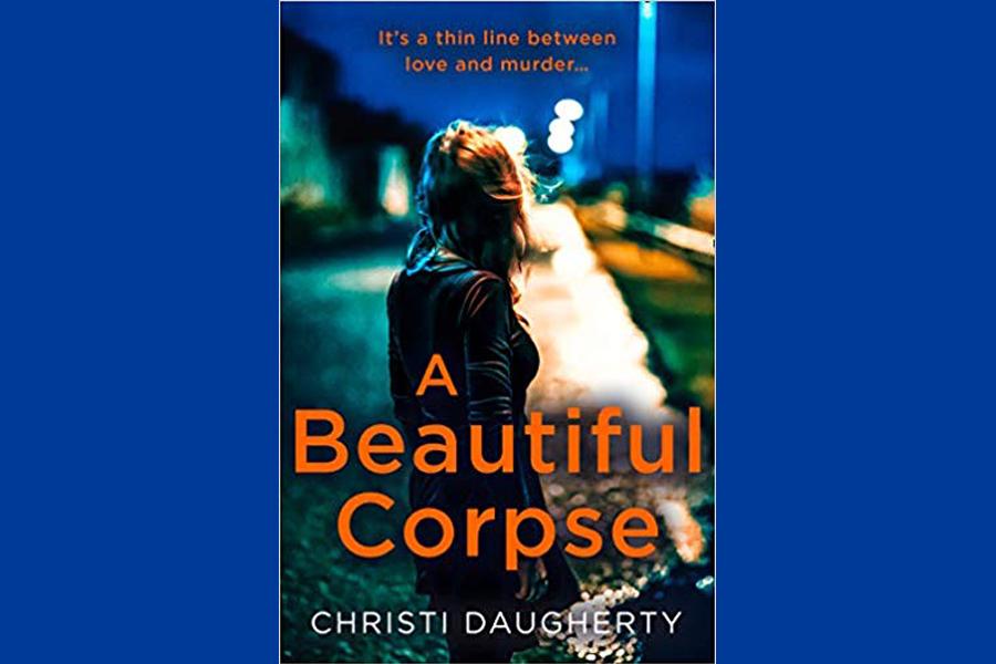 CHRISTI DAUGHERTY – A BEAUTIFUL CORPSE