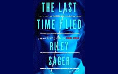 RILEY SAGER – LAST TIME I LIED