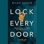 RILEY SAGER – LOCK EVERY DOOR