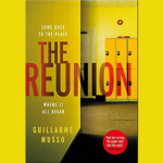 GUILLAUME MUSSO – THE REUNION