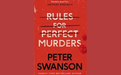 PETER SWANSON – RULES FOR PERFECT MURDERS