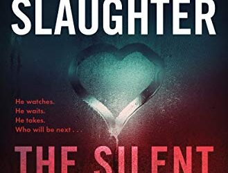 KARIN SLAUGHTER – THE SILENT WIFE